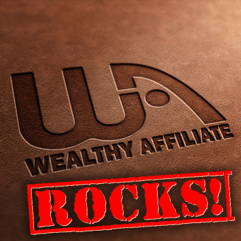 Wealthy Affiliate Rocks