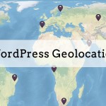 Geolocation in WordPress: What is it and why should you care?